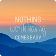 Motivation - Nothing Comes Easy